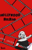 Hollywood Bilbao