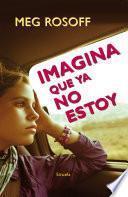 libro Imagina Que Ya No Estoy