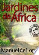 Jardines De África