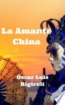 La Amante China