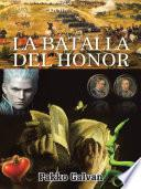La Batalla Del Honor