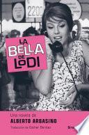 La Bella De Lodi