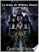 libro La Bruja De Willows House