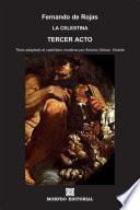 libro La Celestina. Tercer Acto (texto Adaptado Al Castellano Moderno Por Antonio Gálvez Alcaide)