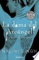 La Dama Del Arcángel (el Gremio De Los Cazadores 3)