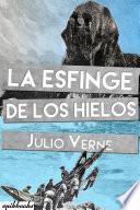 libro La Esfinge De Los Hielos. Julio Verne