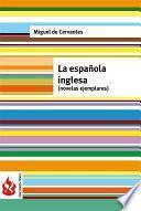 La Española Inglesa. Novelas Ejemplares (low Cost). Edición Limitada