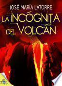 La Incógnita Del Volcán