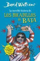 La Increíble Historia De… Los Bocadillos De Rata