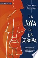 La Joya De La Corona