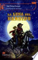 La Luna Del Bandido/ Bandit S Moon