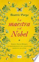 libro La Maestra Y El Nobel