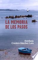 La Memoria De Los Pasos