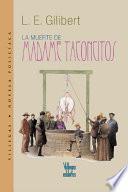 La Muerte De Madame Taconcitos