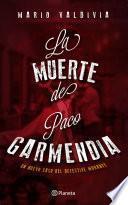 La Muerte De Paco Garmendia