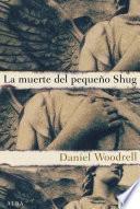 libro La Muerte Del Pequeño Shug