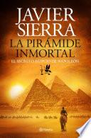 La Pirámide Inmortal (edición Dedicada)