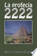 libro La Profecía 2222