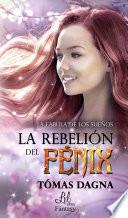 libro La Rebelión Del Fénix
