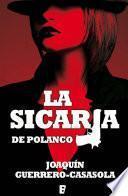 La Sicaria De Polanco