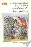La Tradición Republicana Del Buen Gobierno