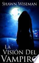 La Visión Del Vampiro