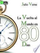 libro La Vuelta Al Mundo En Ochenta Días. Julio Verne