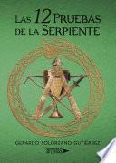 Las 12 Pruebas De La Serpiente