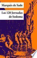 Las 120 Jornadas De Sodoma (texto Completo, Con índice Activo)