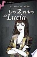 libro Las 2 Vidas De Lucía