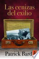 libro Las Cenizas Del Exilio