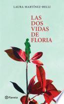 Las Dos Vidas De Floria