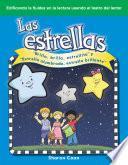 Las Estrellas:  Brilla, Brilla, Estrellita  Y  Estrella Alumbrada, Estrella Brillante  (the Stars: Twinkle, Twinkle, Little Star And Star Light, Star Bright)