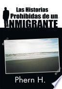 Las Historias Prohibidas De Un Inmigrante