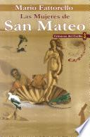 Las Mujeres De San Mateo