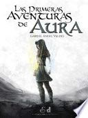 libro Las Primeras Aventuras De Aura