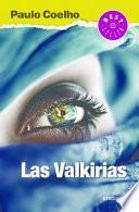 Las Valkirias (the Valkyries)