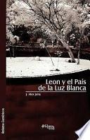 libro Leon Y El Pais De La Luz Blanca