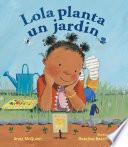 Lola Planta Un Jardín