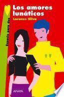 libro Los Amores Lunáticos