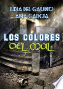 libro Los Colores Del Mal