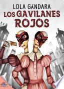 Los Gavilanes Rojos