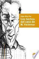 Los Hechos En El Caso De M. Valdemar
