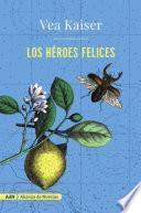 Los Héroes Felices (adn)