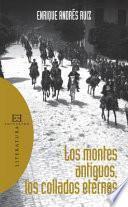 Los Montes Antiguos, Los Collados Eternos