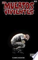 Los Muertos Vivientes #85