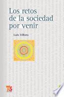 libro Los Retos De La Sociedad Por Venir