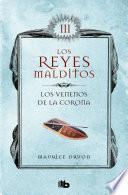 Los Reyes Malditos Iii. Los Venenos De La Corona