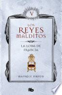 Los Reyes Malditos V. La Loba De Francia
