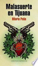 libro Malasuerte En Tijuana